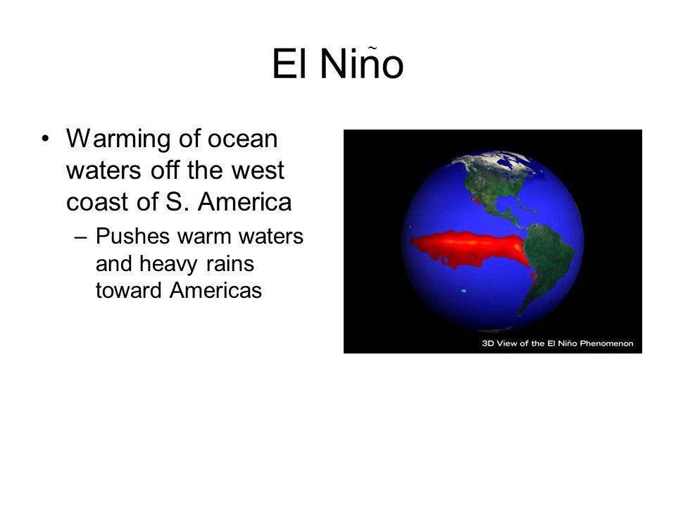 El Nino Warming of ocean waters off the west coast of S. America