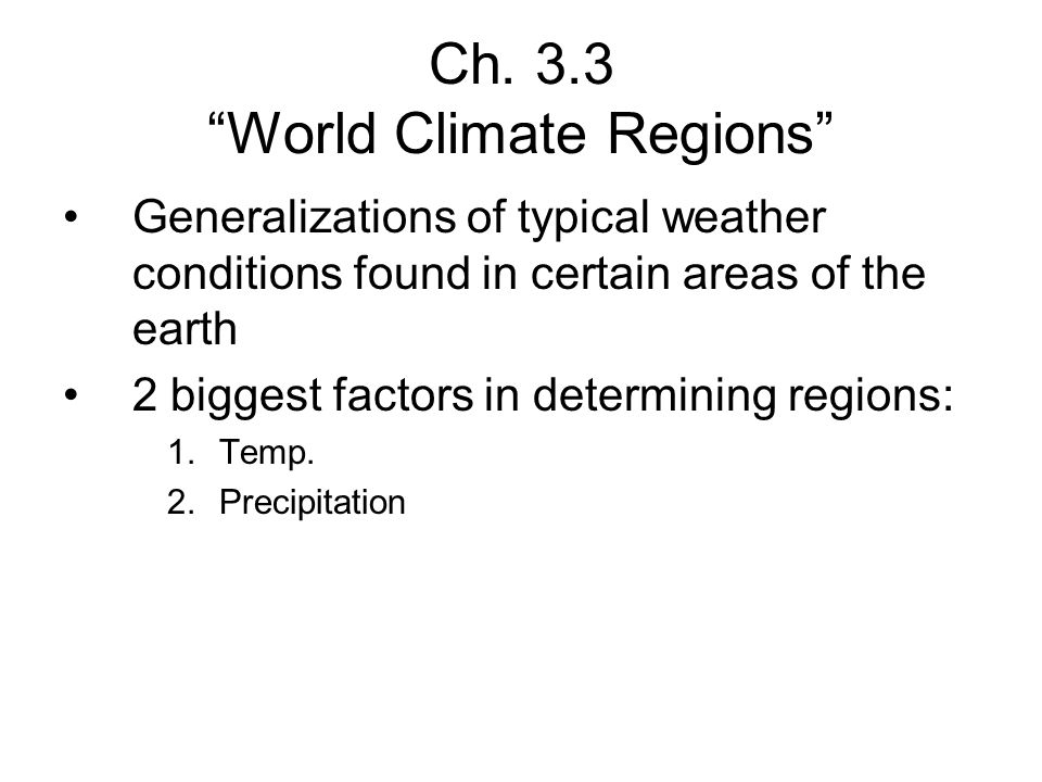 Ch. 3.3 World Climate Regions