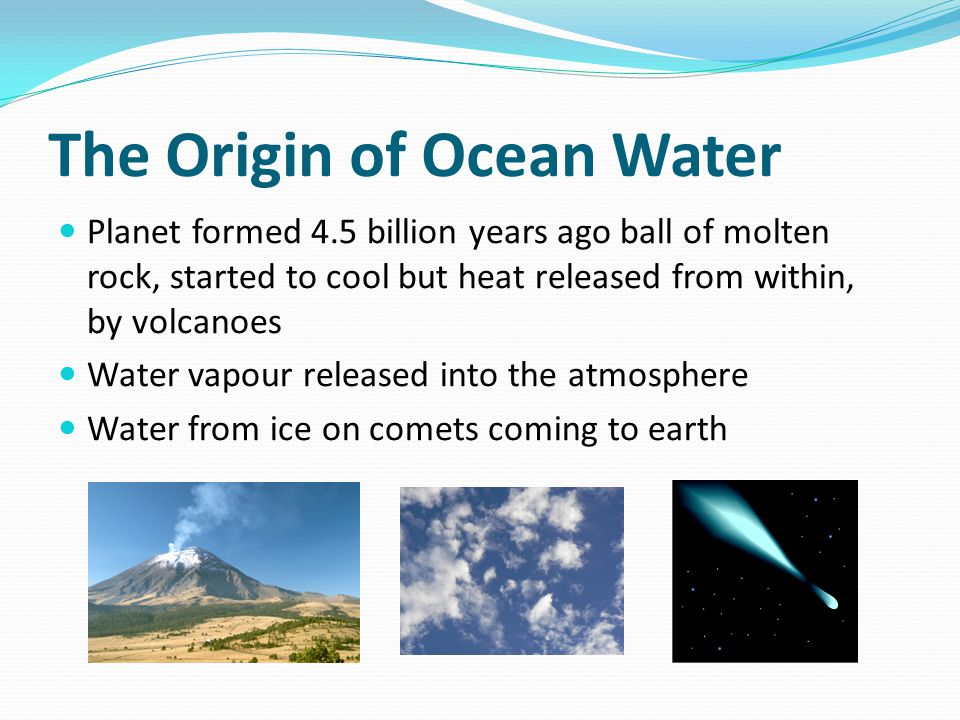 The Origin of Ocean Water