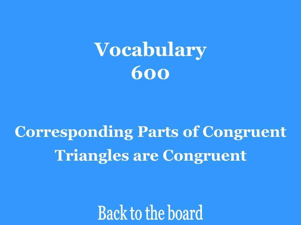 Corresponding Parts of Congruent Triangles are Congruent