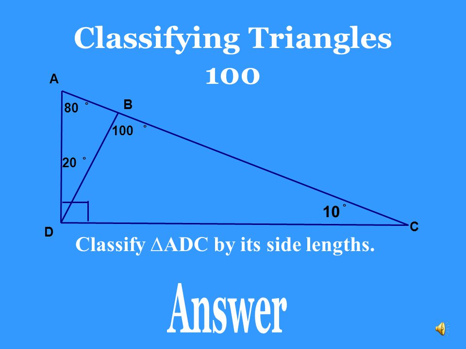 Classifying Triangles 100