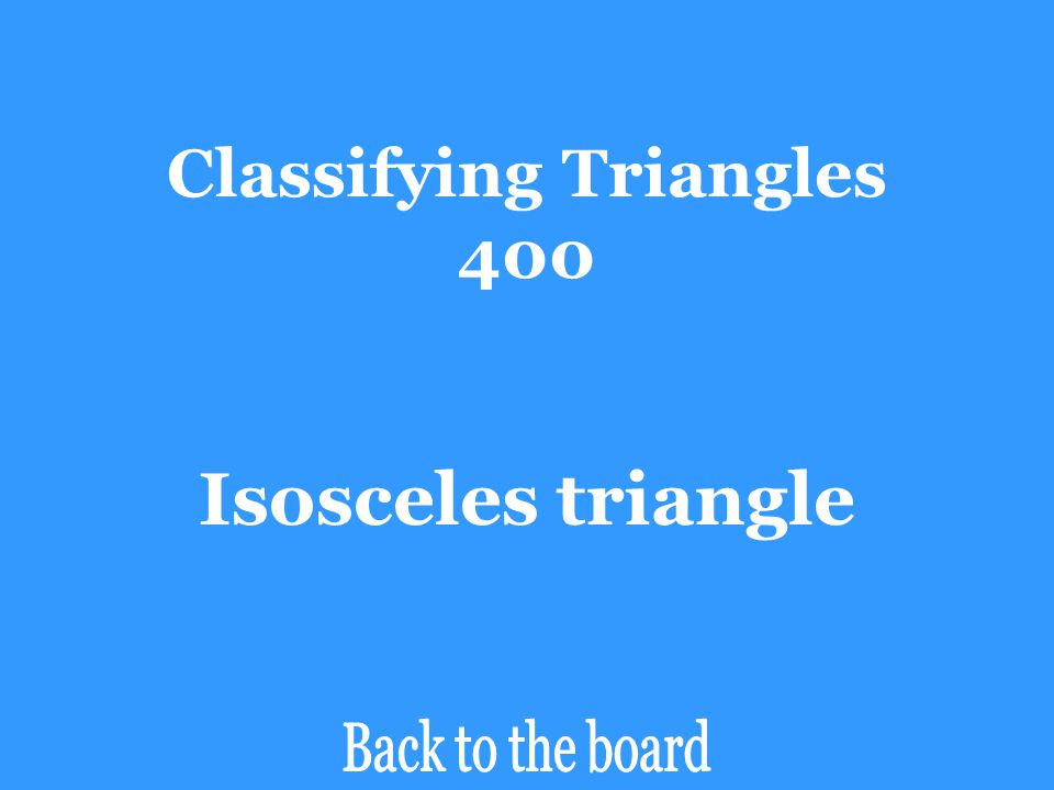 Classifying Triangles 400