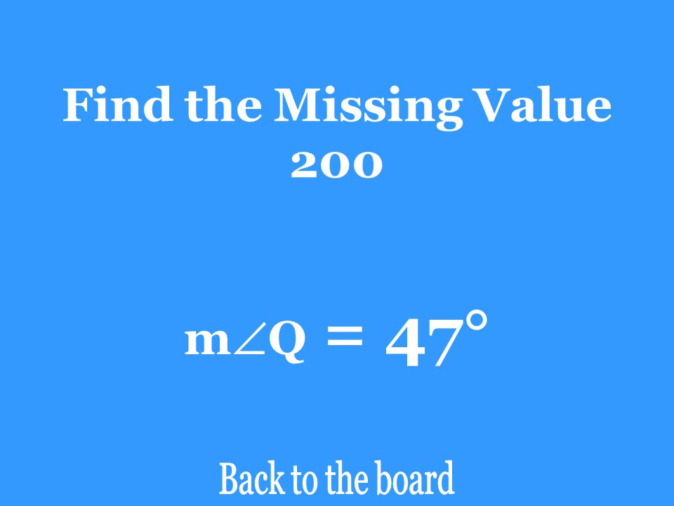 Find the Missing Value 200 mQ = 47