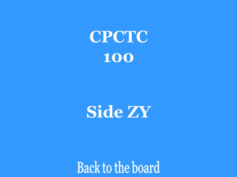 CPCTC 100 Side ZY Back to the board