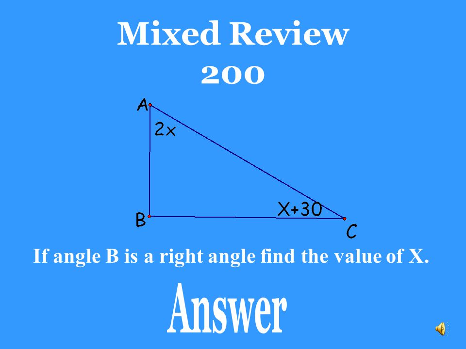 If angle B is a right angle find the value of X.