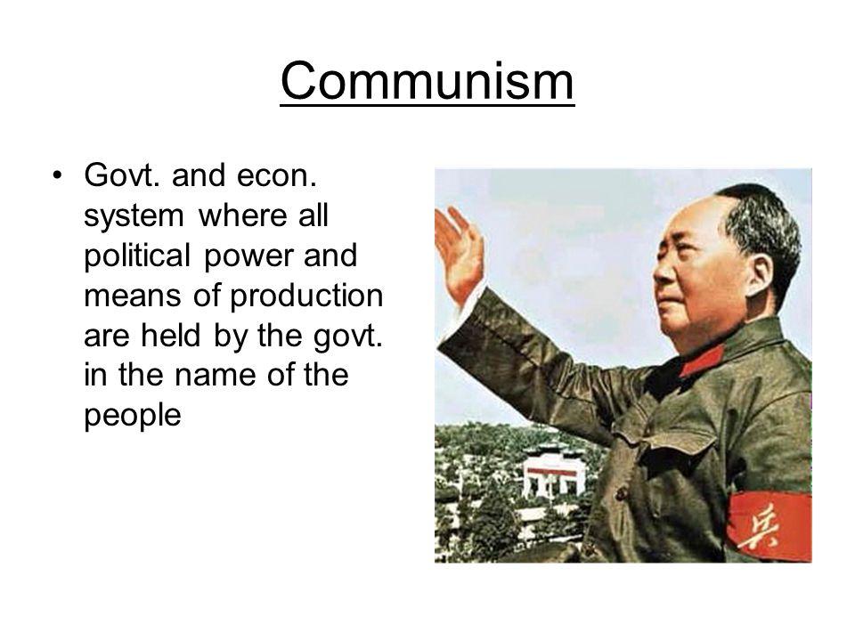 Communism Govt. and econ.