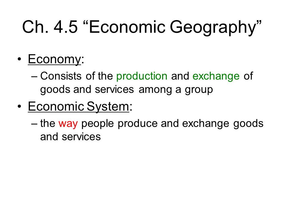 Ch. 4.5 Economic Geography