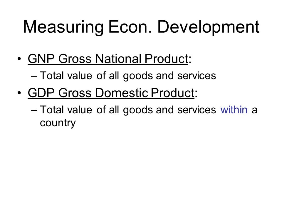 Measuring Econ. Development