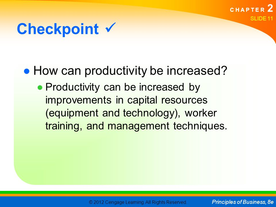 Checkpoint  How can productivity be increased