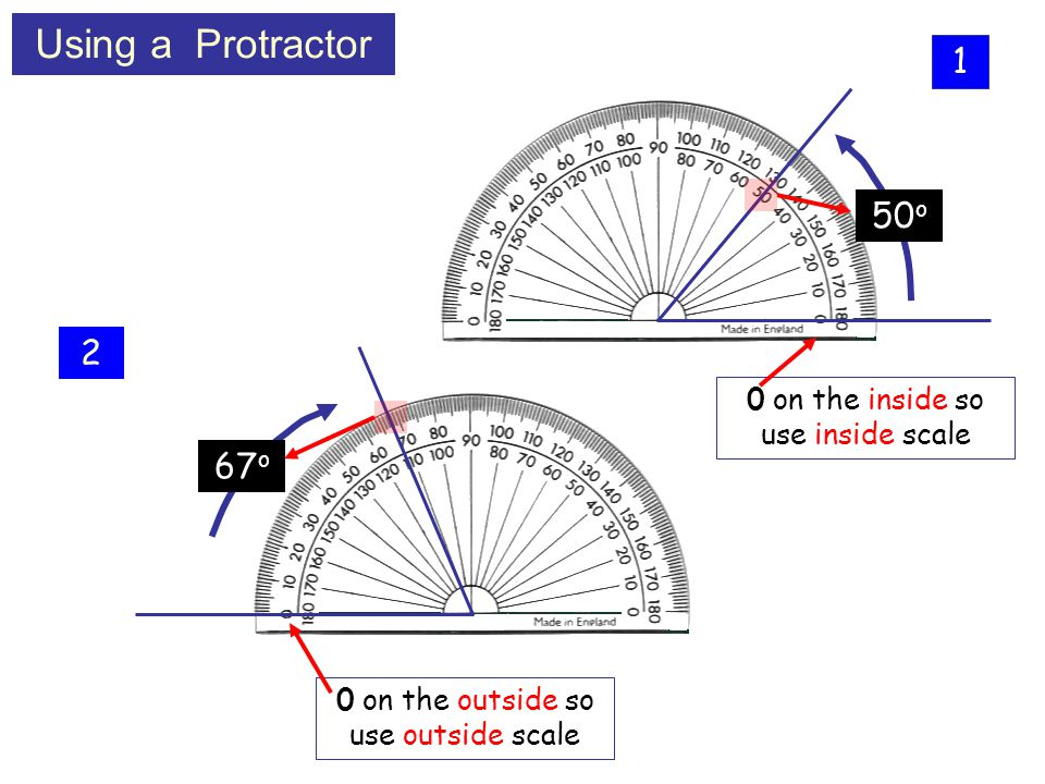 Using a Protractor 1 50o 2 67o 0 on the inside so use inside scale