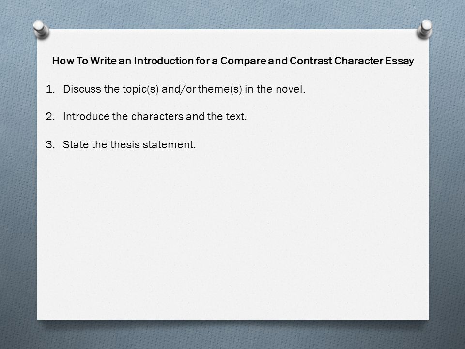How To Write an Introduction for a Compare and Contrast Character Essay