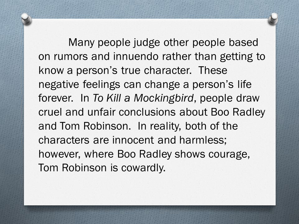 character analysis of boo radley and tom robinson in to kill a mockingbird a novel by harper lee Boo radley is the epitome of what happens when someone kills a mockingbird  his story  is to act as a bit of a comparison to the character of tom robinson.
