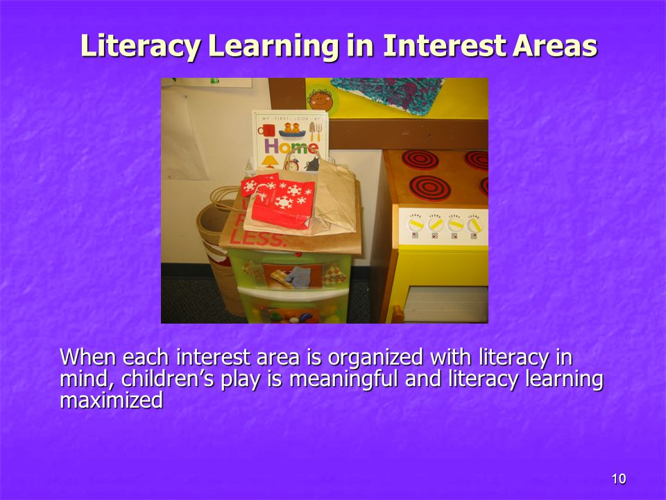 Literacy Learning in Interest Areas