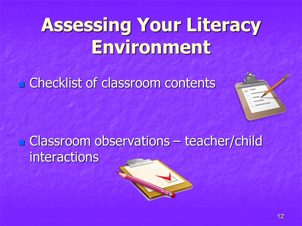 Assessing Your Literacy Environment