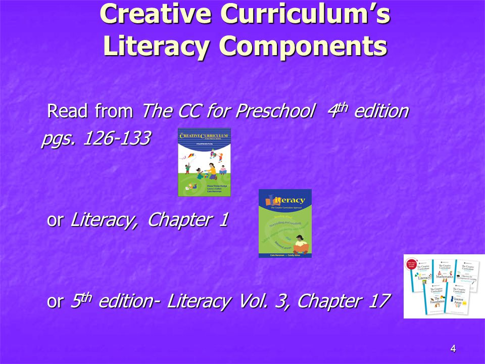 Creative Curriculum's Literacy Components