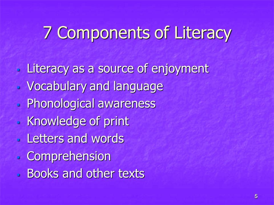 7 Components of Literacy