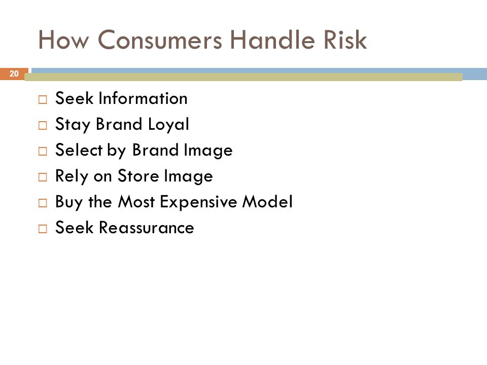 How Consumers Handle Risk