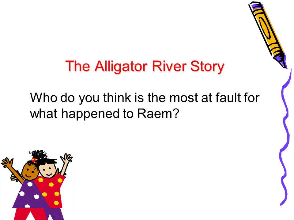 The Alligator River Story