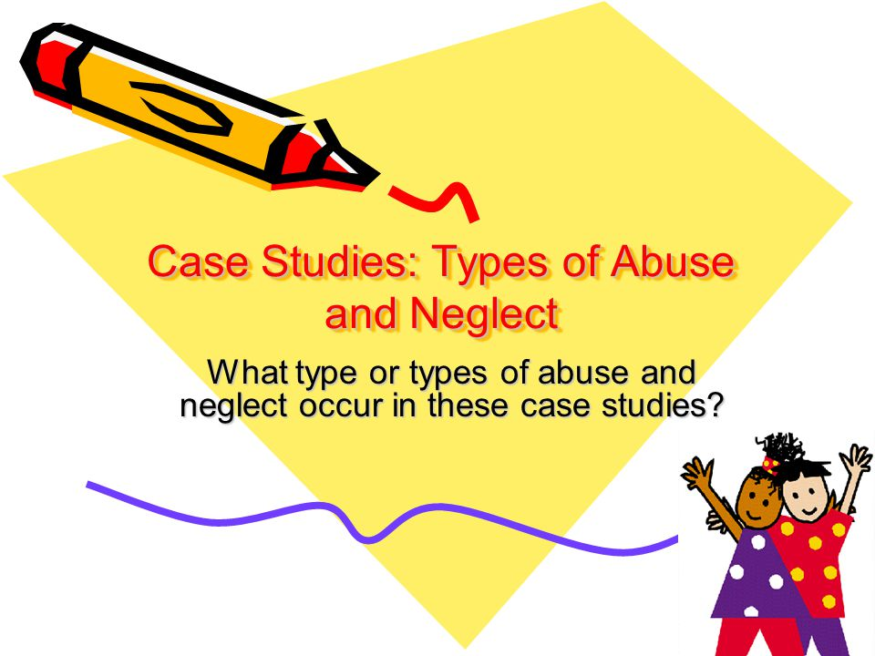 case studies of child abuse Read chapter 9 ethical and legal issues in child maltreatment research: the tragedy of child abuse and neglect is.