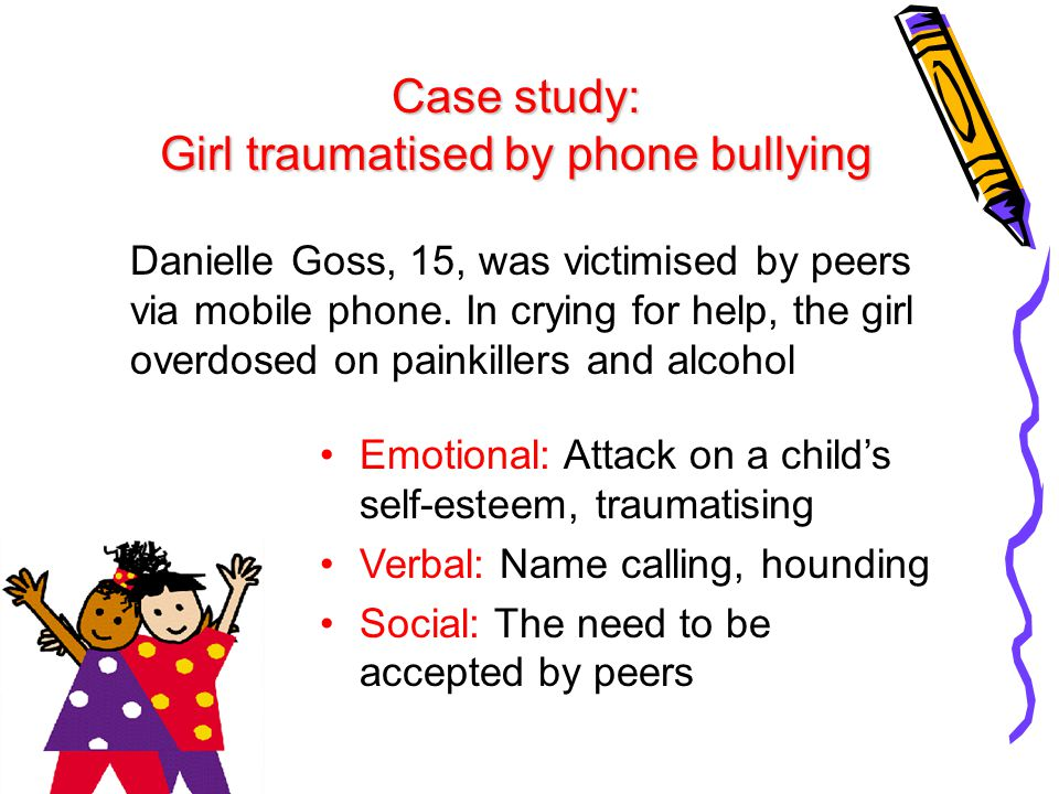 Case study: Girl traumatised by phone bullying