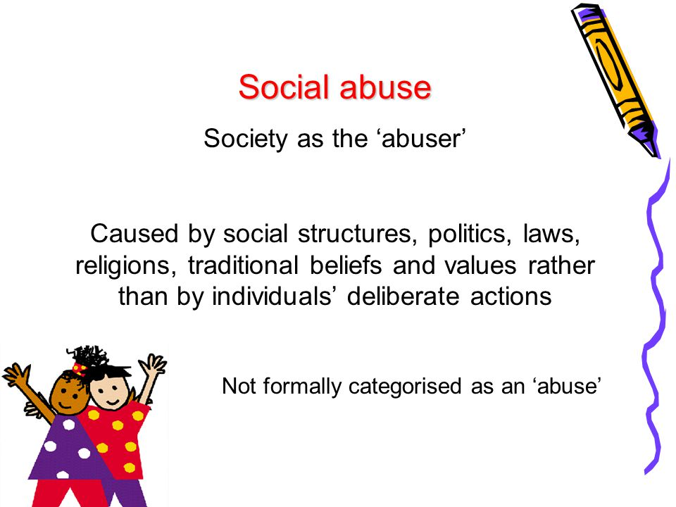Society as the 'abuser'