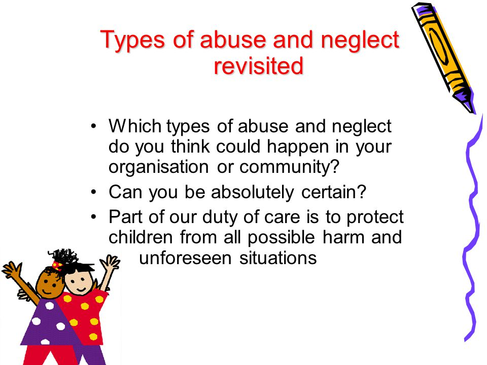 Types of abuse and neglect revisited