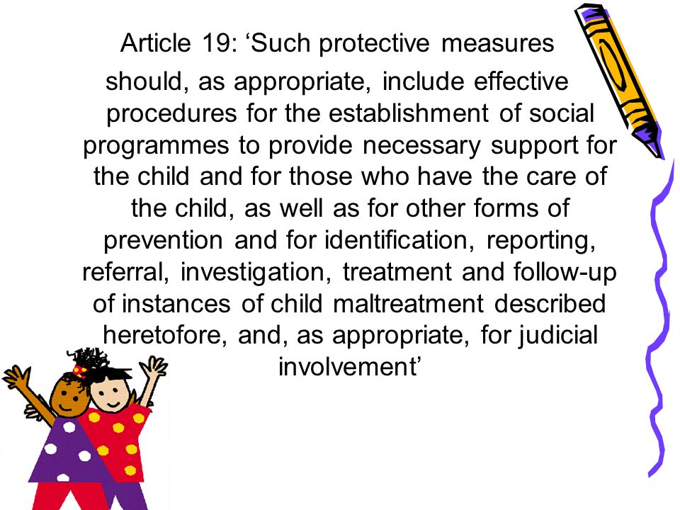 Article 19: 'Such protective measures