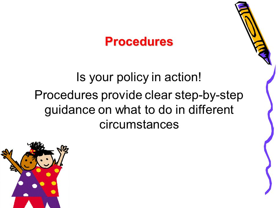 Is your policy in action!