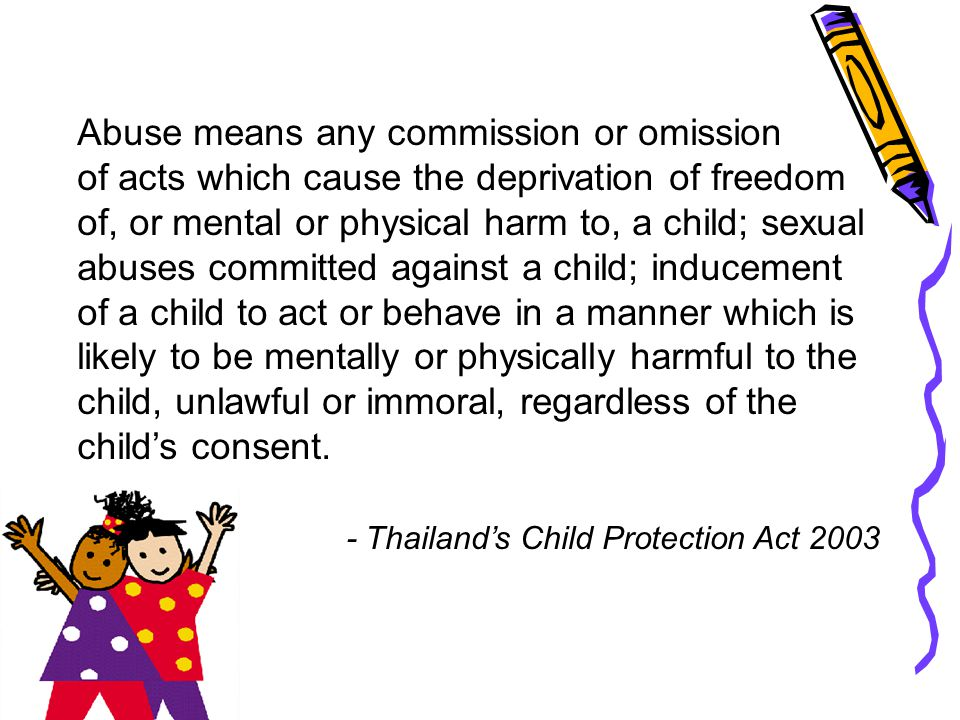 Abuse means any commission or omission