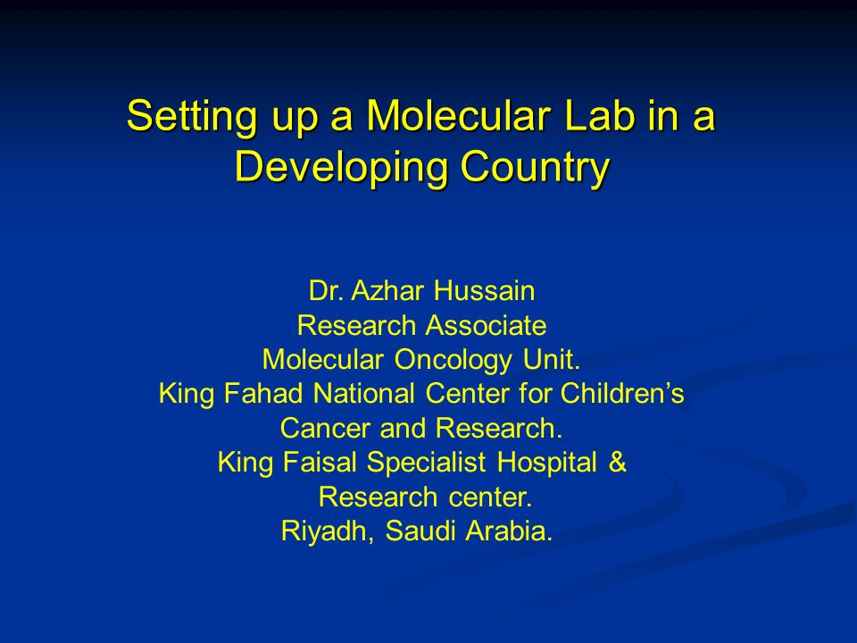 Setting up a Molecular Lab in a Developing Country