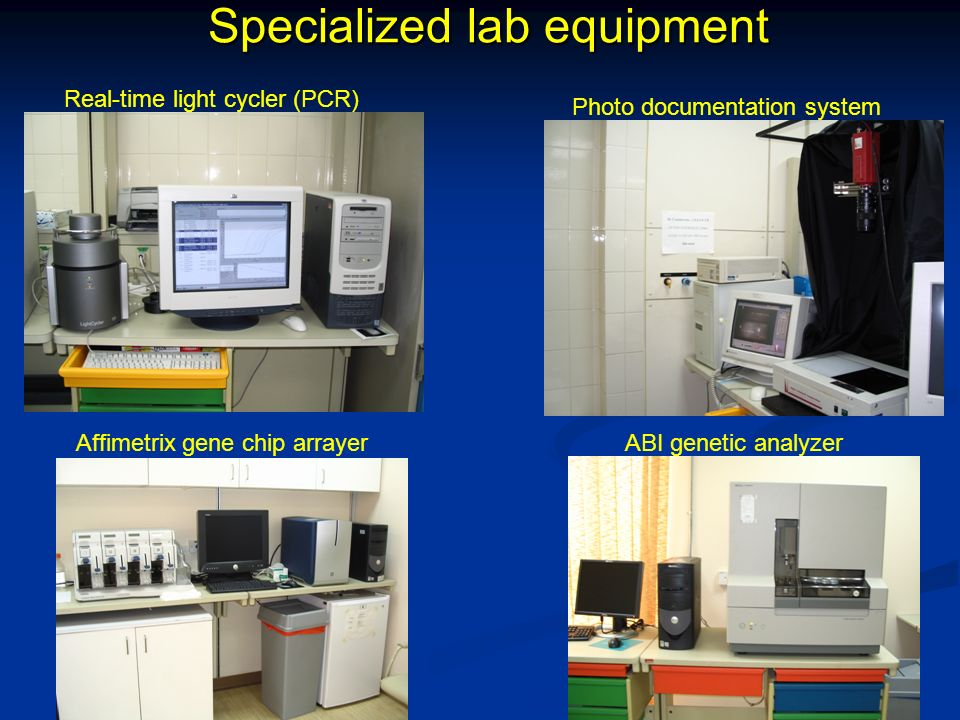 Specialized lab equipment