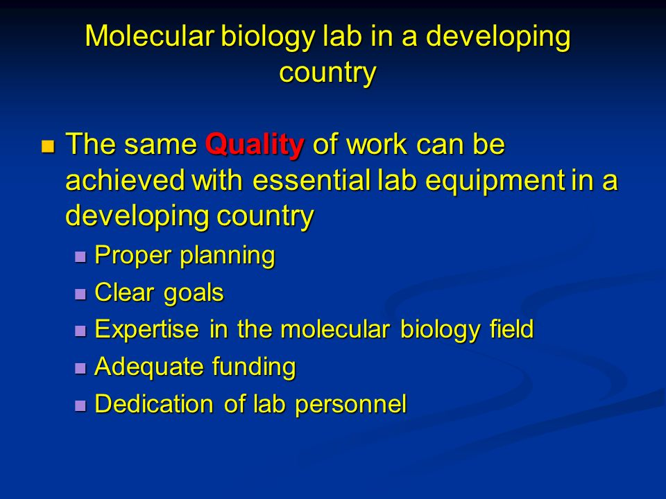 Molecular biology lab in a developing country