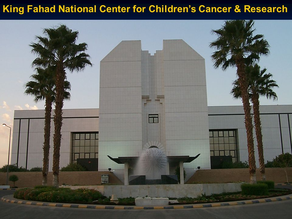 King Fahad National Center for Children's Cancer & Research