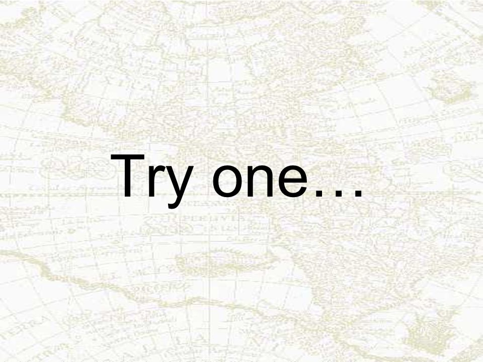 Try one…