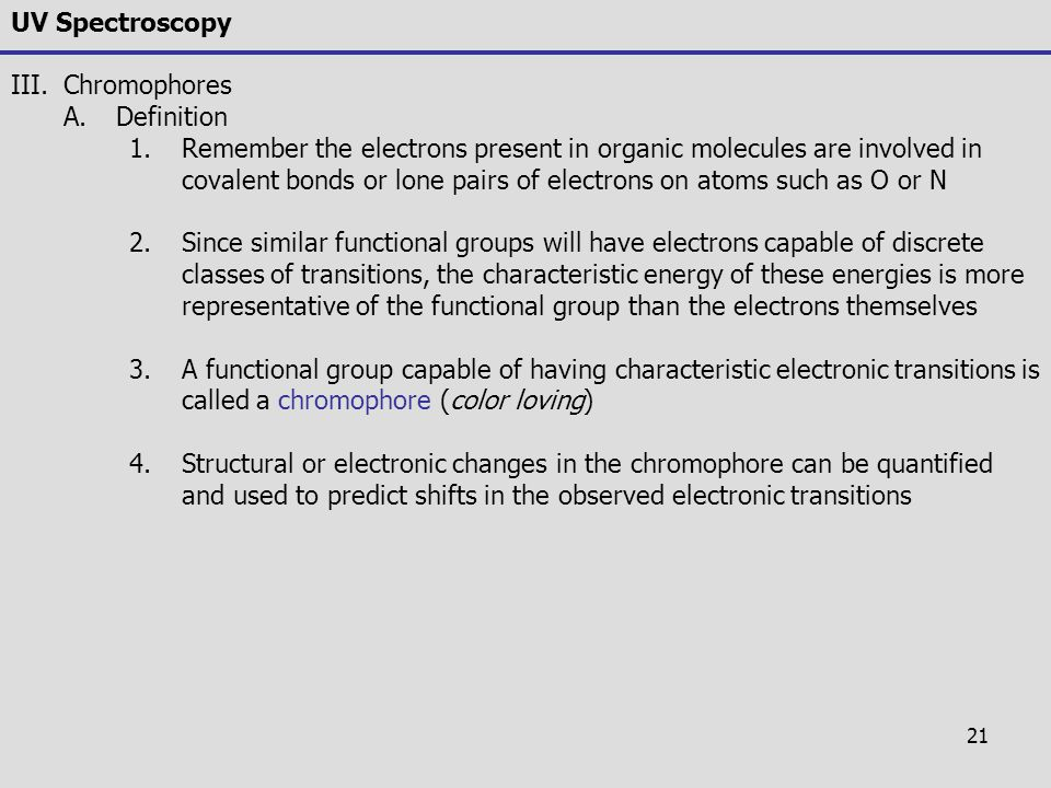 UV Spectroscopy Chromophores. Definition.