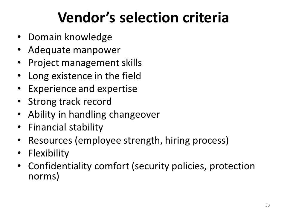 Vendor's selection criteria