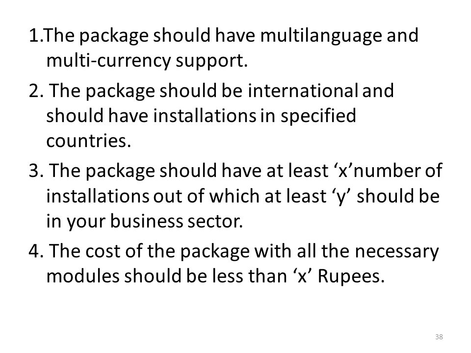 1. The package should have multilanguage and multi-currency support. 2