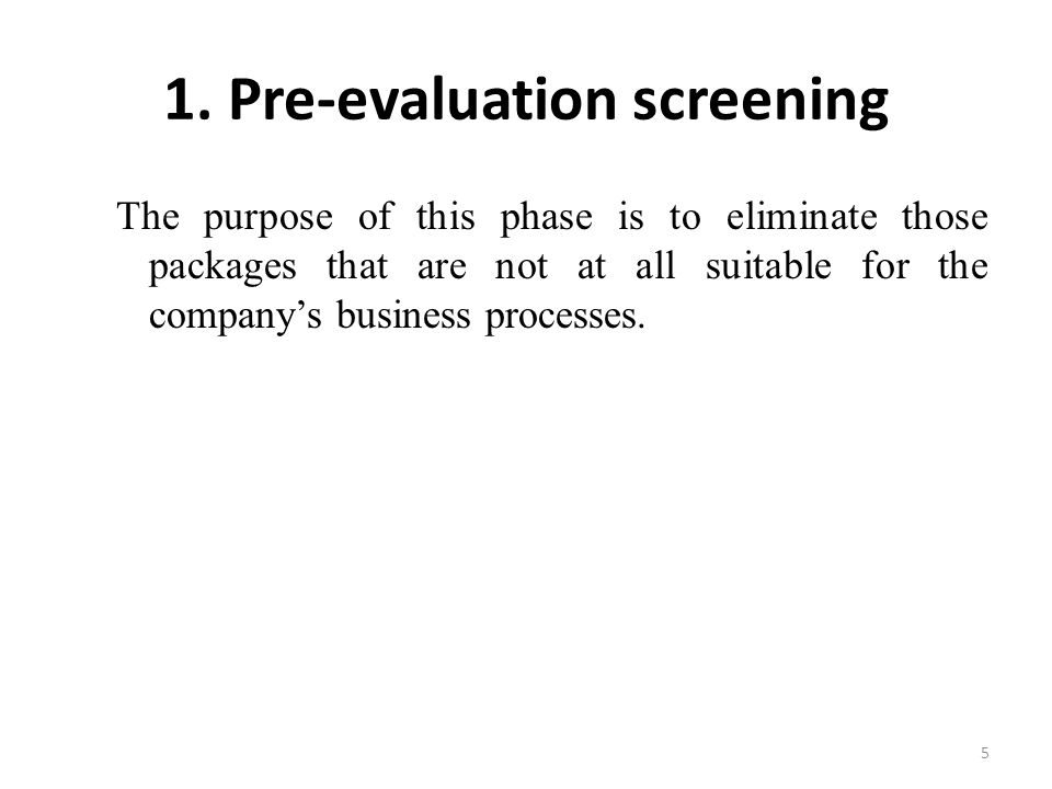1. Pre-evaluation screening