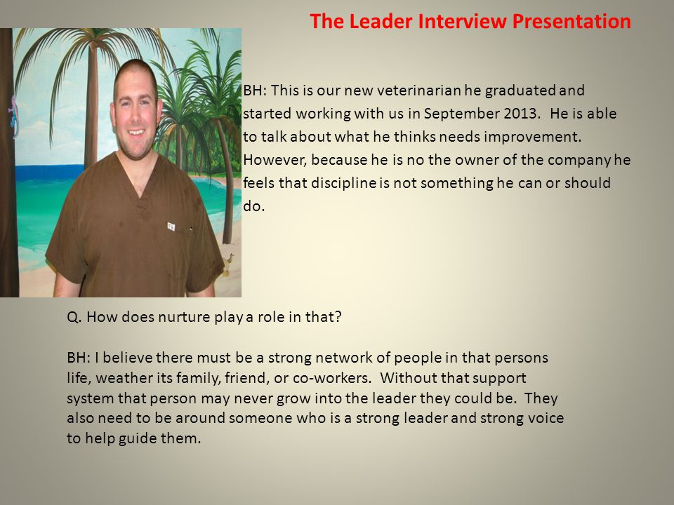 The Leader Interview Presentation