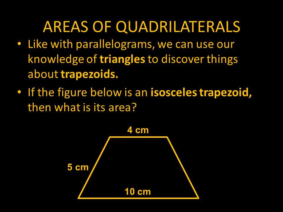 AREAS OF QUADRILATERALS