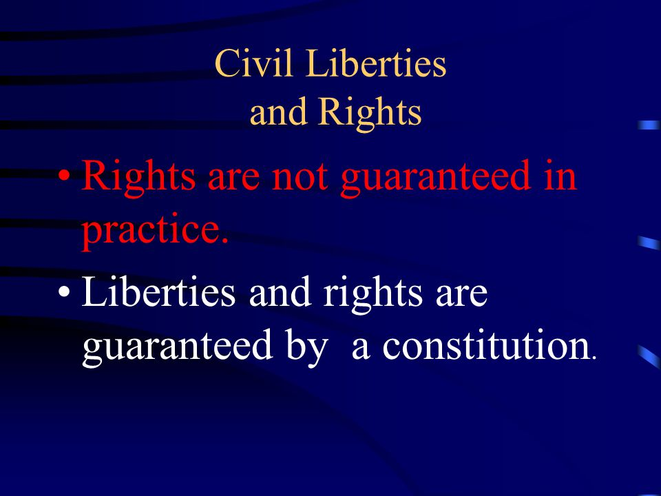 Civil Liberties and Rights