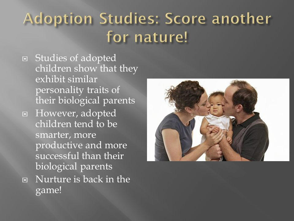 Adoption Studies: Score another for nature!