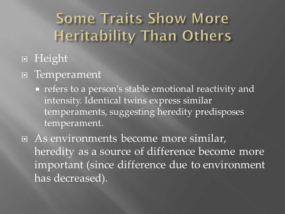 Some Traits Show More Heritability Than Others