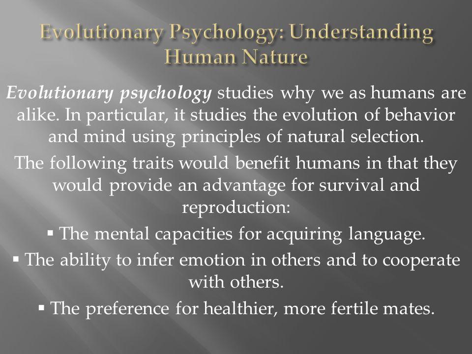 Evolutionary Psychology: Understanding Human Nature