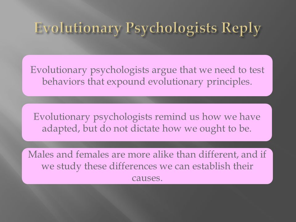 Evolutionary Psychologists Reply