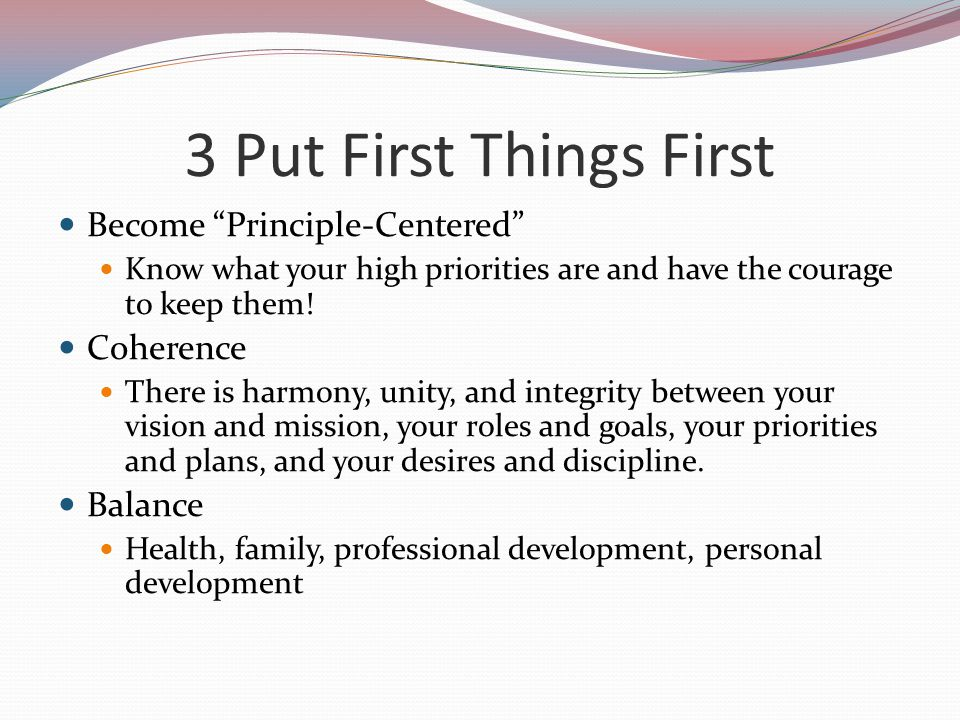 3 Put First Things First Become Principle-Centered Coherence Balance