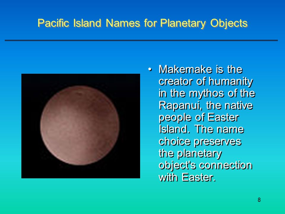 Pacific Island Names for Planetary Objects