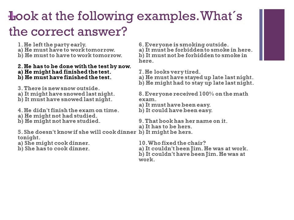 Look at the following examples. What´s the correct answer