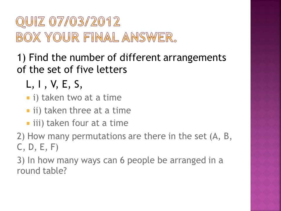 Quiz 07/03/2012 BOX your final answer.