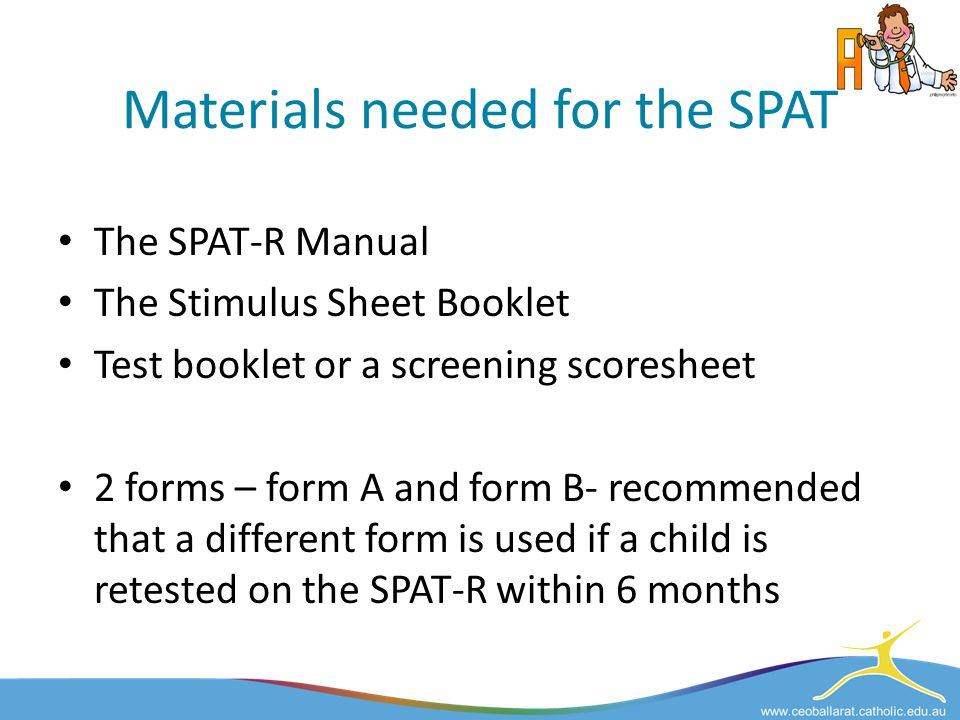 Materials needed for the SPAT